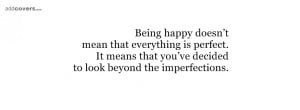 Look beyond the imperfections {Advice Quotes Facebook Timeline Cover ...