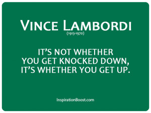 Give Up Quotes Vince lombardi never give up
