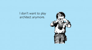 12 Sarcastic Catch Line For Architects and Interior Designers I don't ...