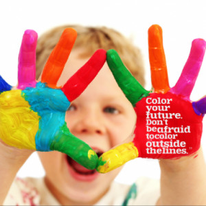 Color your future. Don't be afraid to color outside the lines.