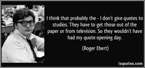 quote-i-think-that-probably-the-i-don-t-give-quotes-to-studios-they ...