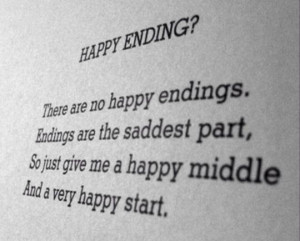 There are no happy endings.
