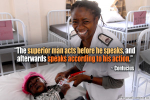 "Inspirational Quote: ""The superior man acts before he speaks, and ..."