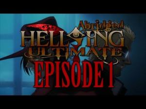 TFS* Hellsing Ultimate Abridged Episode 1