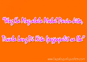 Tagalog Love Quotes, Sweet Tagalog Love Quotes, Inspiring Love Quotes