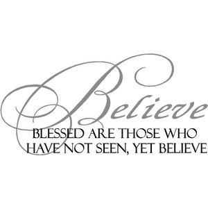 Inspirational Wall Quote Blessed Are Those Who Believe Wall Quote