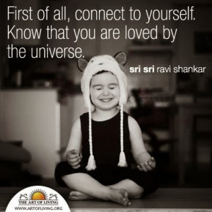 First of all, connect to yourself. know that you are loved by the ...