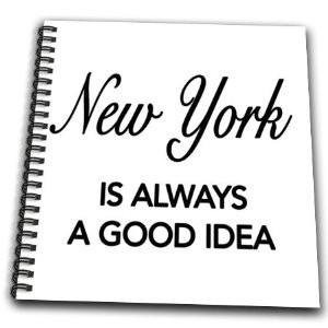 EvaDane - Funny Quotes - New York is always a good idea - Drawing Book ...