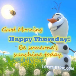 Olaf Good Morning Happy Thursday Quote