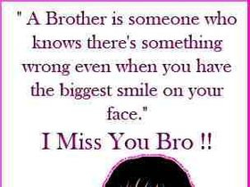 bth miss you brother quotes2 Miss You Brother Quotes