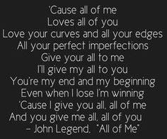 All Of Me lyrics. -John Legend. More