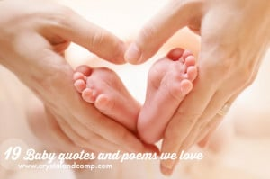 Your turn: what's your favorite baby quote or poem?