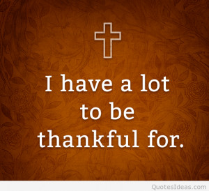 have a lot I'm thankful quote