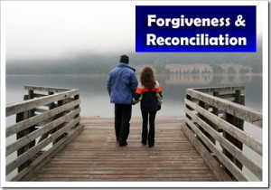 Forgiveness and Reconciliation: How to Forgive Others and Receive ...