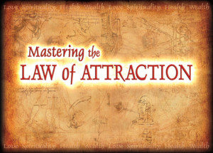 "... "" Movie -Quotes – The Law of Attraction – Secrets –Laws-Quote"
