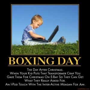 boxing-day-boxing-day-assignment-demotivational-poster-1261845112.jpg