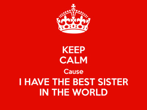 Have The Best Sister World
