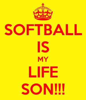 softball-is-my-life-son.png