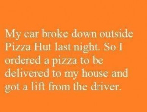 Car broke down, with pepperoni.