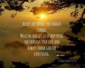 Accept the things you can't change