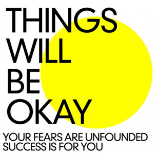 Everything Will Be Ok Quotes