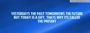 yesterdays_the_past-83535.jpg?i