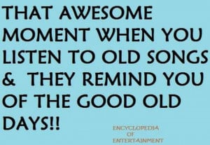 Good old days | quotes