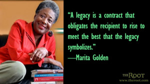 Quote of the Day: Marita Golden on Legacy