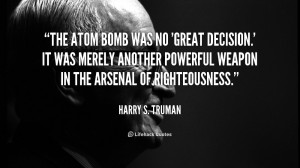 Harry Truman Quotes Atomic Bomb