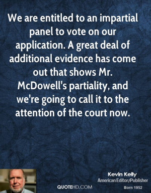 are entitled to an impartial panel to vote on our application. A great ...