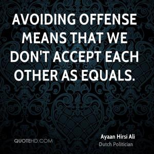Ayaan Hirsi Ali Quotes
