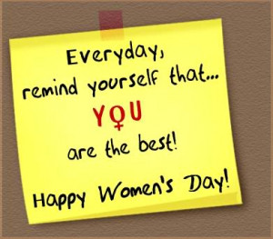 You are the Best ! – Happy Women's Day