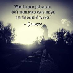 Back > Quotes For > Eminem When Im Gone Quotes