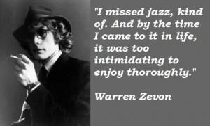 Warren zevon famous quotes 5