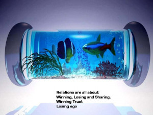 Relations are all about: Winning, Losing and Sharing. Winning Trust ...