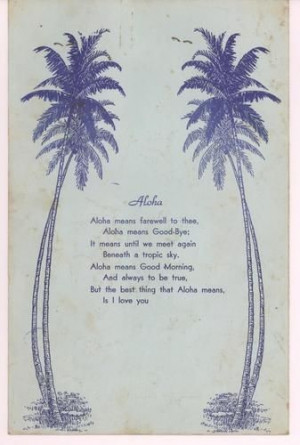 Hawaii Quotes and Sayings . King sisters from movies funerals. Ka ...
