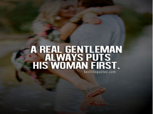 real gentleman quotes tumblr home men quotes a real gentleman always ...