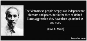 The Vietnamese people deeply love independence, freedom and peace. But ...