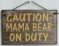 Mama Bear Foulker