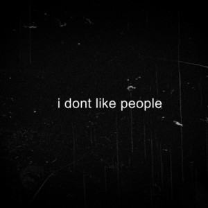 don't like people... by GodsGirl33