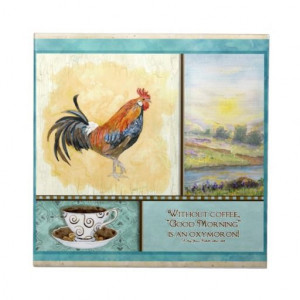 Morning Coffee Quotes Funny | Coffee & Rooster Funny Sayings Kitchen ...