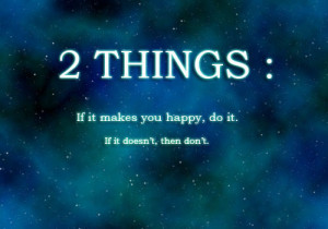 do it, happy, life, quotes, thing