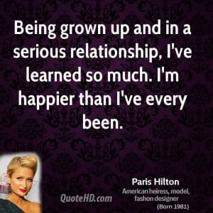 ... relationship, I've learned so much. I'm happier than I've every been