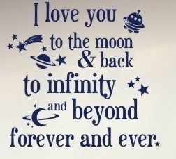 love you to the Moon and back...