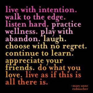 Live Life for Life Itself