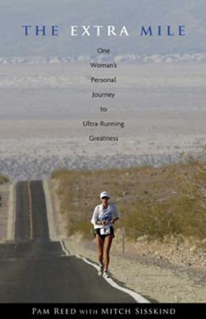 Ultra Running Quotes To ultra-running greatness