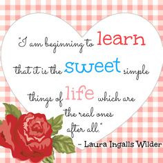 laura ingalls wilder quote more laura quote little houses birthday ...