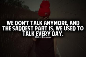 Use to talk everyday