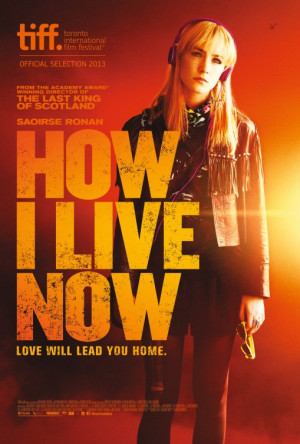 IMP Awards > Intl > UK > 2013 Movie Poster Gallery > How I Live Now ...
