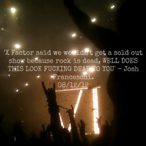 lights You Me At Six josh franceschi quote rock Concert Singing show ...